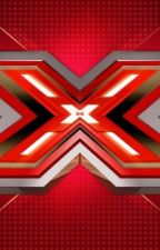 THE X-FACTOR AUDITION(4th fanfic) by AshleySNHU2020