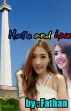HATE & LOVE  by BNBATZNAE