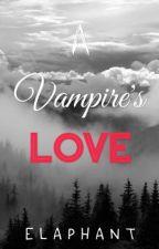 A Vampire's Love by elaphant825