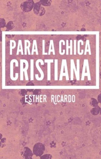 Para la Chica Cristiana ©