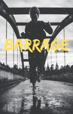 Barrage by elleEime