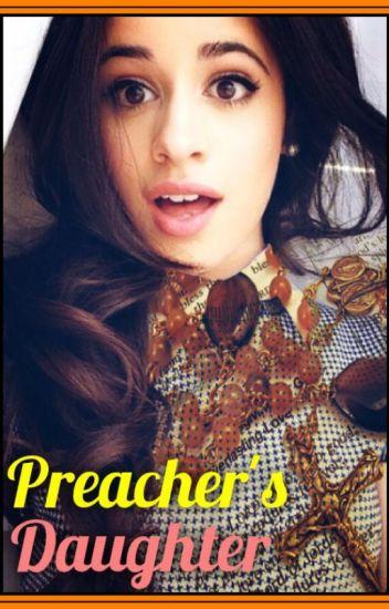 Preacher's Daughter (Camren)