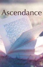 Ascendance [EN PAUSE] by Soevenif