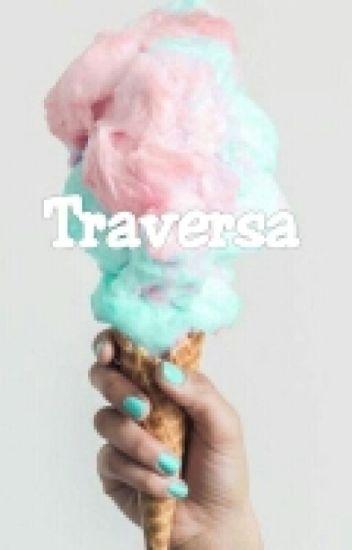 Traversa (Slow Update)