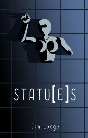 STATU[E]S by JimLodge