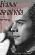 El amor de mi vida (Harry y tu) by sophie_silveira