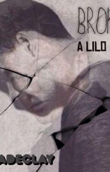 Broken (A Lilo Story)