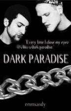 Dark Paradise  by moonlighthoying