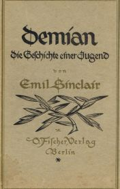 Demian: The Story of Emil Sinclair's Youth by Hermann Hesse by rheneca