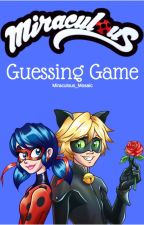 MLB Fanfic: Miraculous Guessing Game by Miraculous_Mosaic