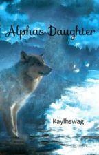 Alphas Daughter by Kaenova