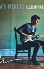 Shawn Mendes Illuminate - Lyrics by hiimfla