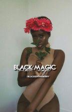 BLACK MAGIC  by blackertheberry