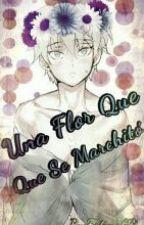 UNA FLOR QUE SE MARCHITO [ INAHO×SLAINE ] [ ALDNOAH ZERO ] by Armykami