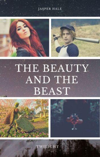 The Beauty and The Beast (A Jasper Hale love story)