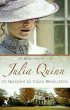 Os Bridgertons - 4 - Os Segredos De Colin Bridgerton (De Julia Quinn) by Emmy_menezes