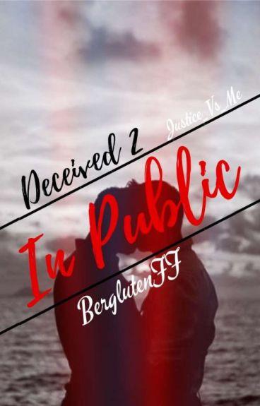 In Public | Deceived 2 (Bergluten)
