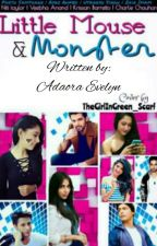 MANAN FF- Little Mouse & Monster by its_a_crazy_girl