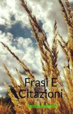 Frasi E Citazioni by _Festinawest_