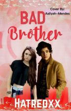 Bad Brother!  by hatredxx