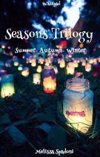 The Season Trilogy by MelissaSpadoni