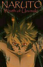 Naruto: Wrath Of Uzumaki by DrJoker03