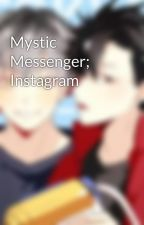Mystic Messenger; Instagram by Stxrytrash