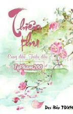 [Cung Đấu] Thiên Thu by TyPham200