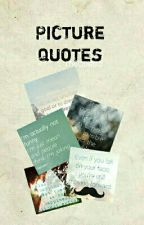 Picture Quotes by thequatro