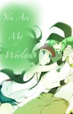 FerrisWheelShipping, You Are My World by ShippingxOTPxFanfics