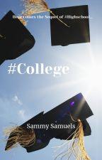 #College by SammySamuels77
