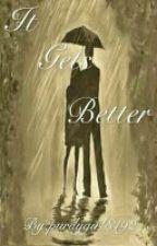 It Gets Better (A Dd/lg X Reader) by purdygirl8192