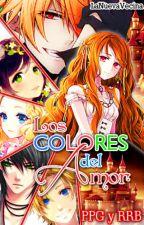 Los colores del amor - (PPG y RRB). by LaNuevaVecina