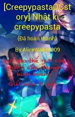 [CreepypastaOCstory] Nhật kí creepypasta