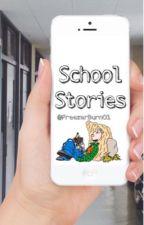 School Stories by FreezerBurn01