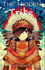 The Hidden Tribe by MMGamer1800