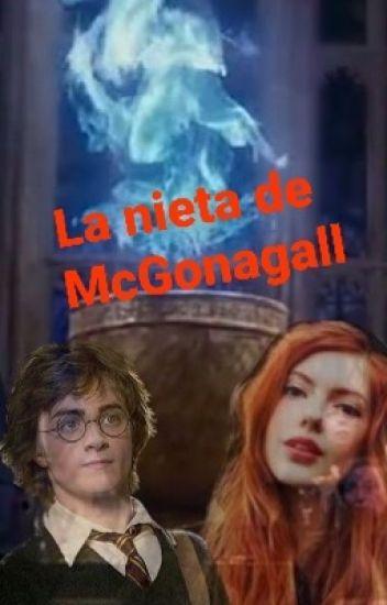 La Nieta de McGonagall. HP&Tú.