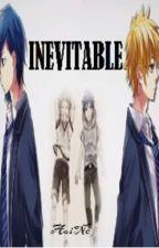 INEVITABLE (YAOI) by AoiNe801