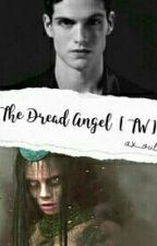 The Dread Angel [TW] by ax_oul