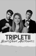 Tripleţii by BlekyDeea_Andreea01