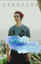 Alone|| Nash Grier by OpaGrier