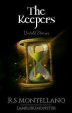 The Keepers Untold Stories by iamrurumonster