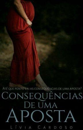 Consequências De Uma Aposta by livia_310