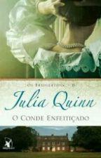 Os Bridgertons - 6 - O Conde Enfeitiçado (De Julia Quinn) by Emmy_menezes