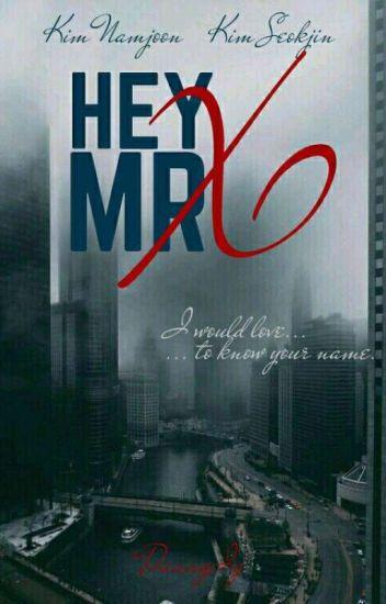Hey Mr. X! ➳ NamJin