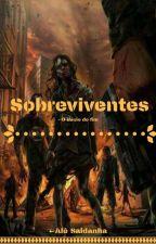 Sobreviventes - O Início Do Fim by Lessiasoares