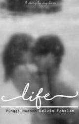 Life by my-haru