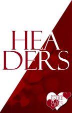 Headers. ☪ by CieloDeEstrellas