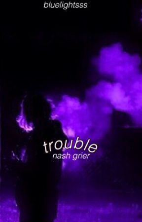 trouble ;; n.g by bluelightsss