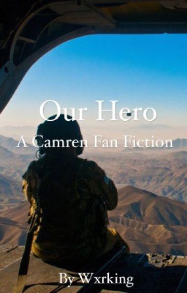 Our Hero ➵ Camren